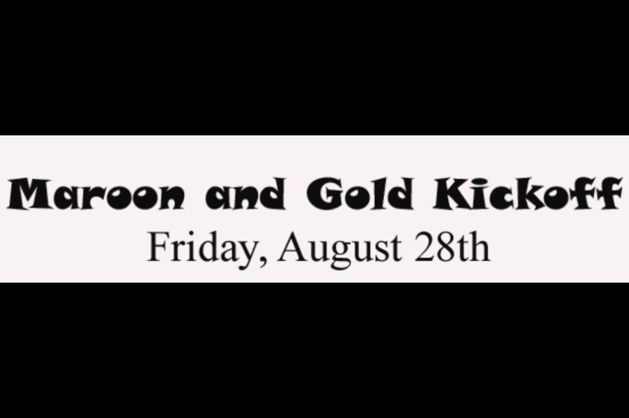 Upcoming Maroon and Gold Kickoff this Friday