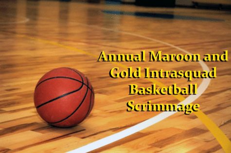 Maroon and Gold basketball scrimmage scheduled for Friday