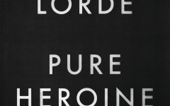 """Pure Heroine"" makes scrutiny of the modern world catchy through electropop"