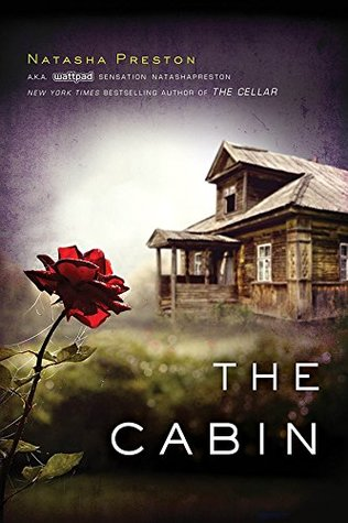 The Cabin was written in 2016 by Natasha Preston. Preston has written multiple books, but this is not in a series.